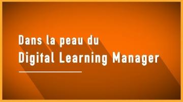 Le Digital Learning Manager