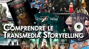 Comprendre le Transmedia Storytelling