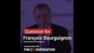 Inequalities | François Bourguignon: we must be careful not to have a simplistic vision