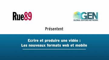 Ecrire et produire une vidéo : Les nouveaux formats web et mobile