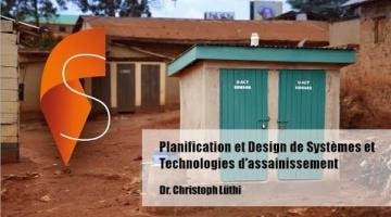 Planification et Design de Systèmes et Technologies d'Assainissement