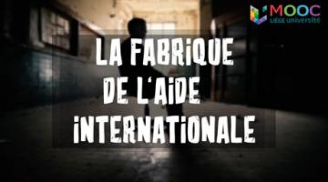 La Fabrique de l'aide internationale