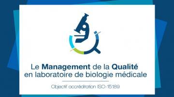 Le Management de la Qualité en laboratoire de biologie médicale