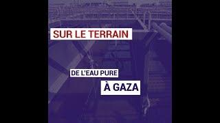 De l'eau pure à Gaza