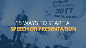 15 Ways to Start a Speech or Presentation