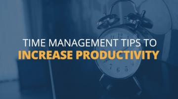 6 Time Management Tips to Get More Done