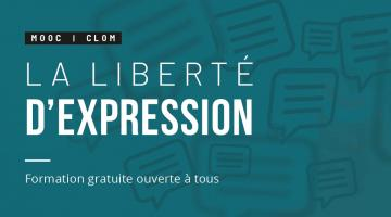 Liberté d'expression : normes, fondements, enjeux