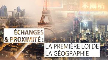 Échanges et proximité : la première loi de la géographie