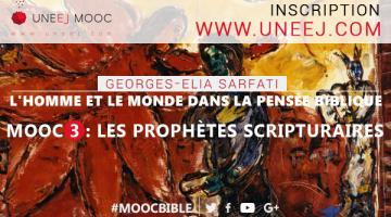 L'Homme et le Monde dans la pensée biblique - MOOC 3 Les Prophètes scripturaires