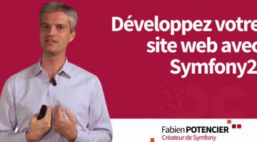 Développez votre site web avec le framework Symfony