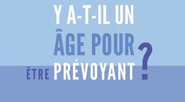 Assurance décès : y a-t-il un âge pour être prévoyant ?