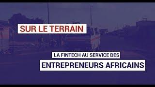 La fintech au service des entrepreneurs africains