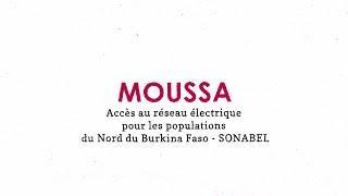 Moussa, accès au réseau électrique pour les populations du nord du Burkina