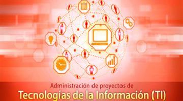 Administración de proyectos de Tecnologías de la Información