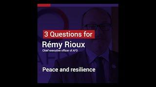 Remy Rioux: AFD an the new strategy Peace and resilience