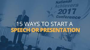 15 Ways to Start a Speech or Presentation